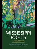 Mississippi Poets: A Literary Guide