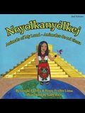 Animals of My Land: Animales de mi tierra/ Noyolkanyolkej 2nd Edition