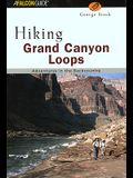Hiking Grand Canyon Loops (Regional Hiking Series)