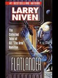 Flatlander: The Collected Tales of Gil the Arm Hamilton