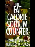 The Fat Calories Sodium Counter: Complete Data on Hundreds of Foods (Cader Flips Title)