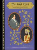 West-East Divan: The Poems, with Notes and Essays: Goethe's Intercultural Dialogues