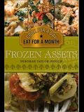 Frozen Assets: Cook for a Day, Eat for a Month