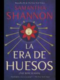 La era de los huesos: (Bone Season--Spanish-language Edition) (Spanish Edition)