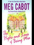 The Princess Diaries, Volumes III & IV: The Highs and Lows of Being MIA (Adult)