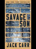 Savage Son, Volume 3: A Thriller