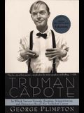 Truman Capote: In Which Various Friends, Enemies, Acquaintences and Detractors Recall His Turbulent Career