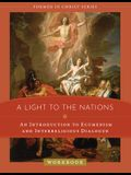 A Light to the Nations: An Introduction to Ecumenism and Interreligious Dialogue Workbook
