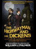 The Highwayman and Mr. Dickens: An Account of the Strange Events of the Medusa Murders