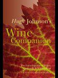 Hugh Johnson's Wine Companion: The Encyclopedia of Wines, Vineyards, & Winemakers