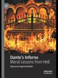 Dante's Inferno: Moral Lessons from Hell