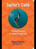 Surfer's Code: 12 Simple Rules for Riding Through Life