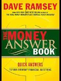 The Money Answer Book: Quick Answers to Everyday Financial Questions
