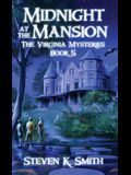 Midnight at the Mansion: The Virginia Mysteries Book 5