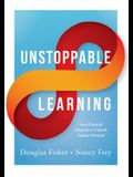 Unstoppable Learning: Seven Essential Elements to Unleash Student Potential (Using Systems Thinking to Improve Teaching Practices and Learni