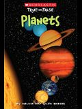 Scholastic True or False: Planets, Volume 9