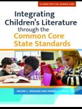 Integrating Children's LIterature through the Common Core State Standards