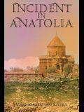 Incident in Anatolia