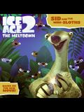Ice Age 2: Sid and the Mini-Sloths (Ice Age 2: The Meltdown)
