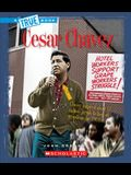 Cesar Chavez (True Book: Biographies)