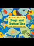 Nature Puzzles: Bugs & Butterflies: A First Spotter's Activity Book