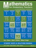 Mathematics for Elementary Teachers: A Contemporary Approach: Student Hints and Solutions