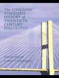 The Longman Standard History of 20th Century Philosophy