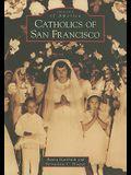 Catholics of San Francisco