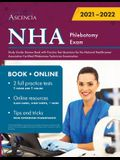 NHA Phlebotomy Exam Study Guide: Review Book with Practice Test Questions for the National Healthcareer Association Certified Phlebotomy Technician Ex