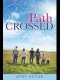 A Path Crossed