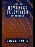 Issues in Advanced Television Technology