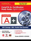 Comptia A+ Certification Study Guide (Exams 220-801 & 220-802) [With CDROM]