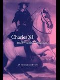 Charles XI and Swedish Absolutism, 1660 1697