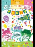 Super Happy Party Bears Party Collection #3: The Jitterbug, Tiny Prancer, Cruising for a Snoozing