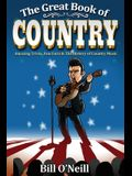 The Great Book of Country: Amazing Trivia, Fun Facts & The History of Country Music