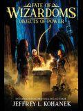 Wizardoms: Objects of Power