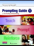 Fountas & Pinnell Prompting Guide Part 1 for Oral Reading and Early Writing (Fountas & Pinnell Leveled Literacy Intervention)