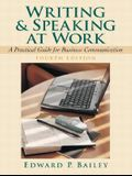 Writing and Speaking at Work: A Practical Guide for Business Communication (4th Edition)