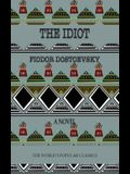 The Idiot: or Prison Life in Siberia