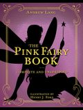 The Pink Fairy Book, Volume 5: Complete and Unabridged