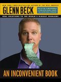An Inconvenient Book: Real Solutions to the World's Biggest Problems