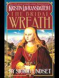 The Bridal Wreath: Kristin Lavransdatter, Vol.1