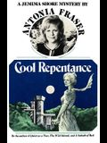 Cool Repentence: A Jemima Shore Mystery