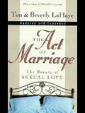 Act of Marriage: The Beauty of Married Love