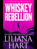 Whiskey Rebellion: An Addison Holmes Mystery