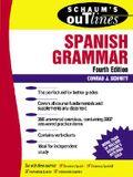 Schaum's Outline of Spanish Grammar (4th edition)