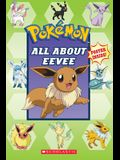 All about Eevee (Pokémon)