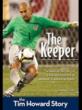The Keeper: The Tim Howard Story