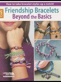 Friendship Bracelets: Beyond the Basics