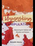 Unmasking Manipulation: Maneuvering the Undertow with Shrewdness and Innocence